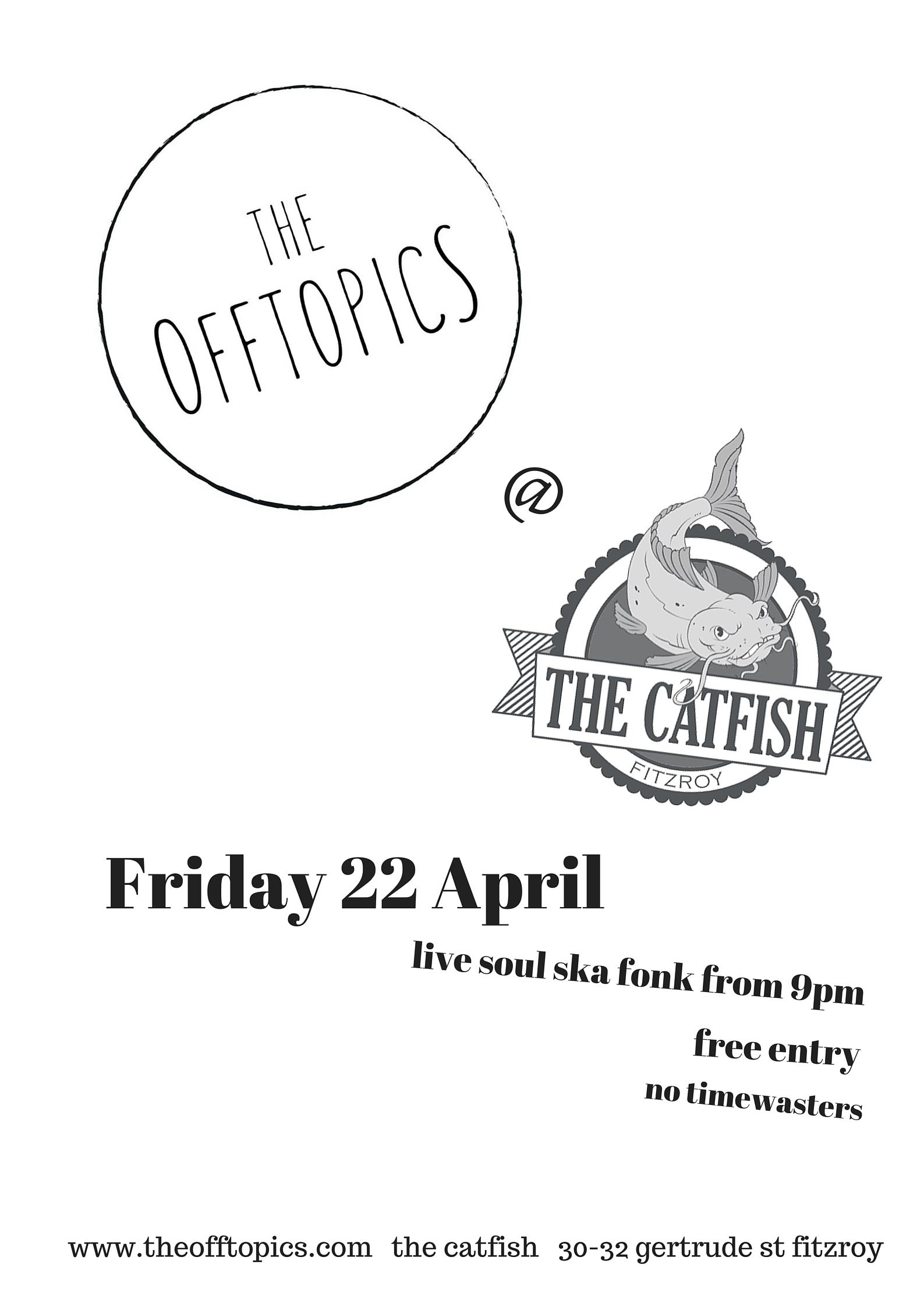 the offtopics ay The Catfish 22 Apr
